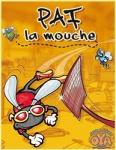 PAF LA MOUCHE